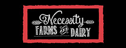 Necessity Farms and Dairy
